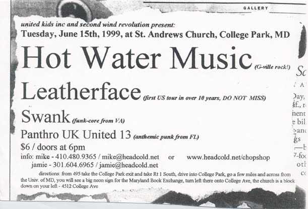 Hot Water Music-Leatherface-Swank-Panthro UK United 13 @ St. Andrews Church College Park MD 6-15-99
