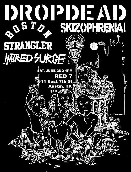 DropDead-Boston Strangler-Skizopherenia-Hatred Surge @ Red 7 Austin TX 6-2-12