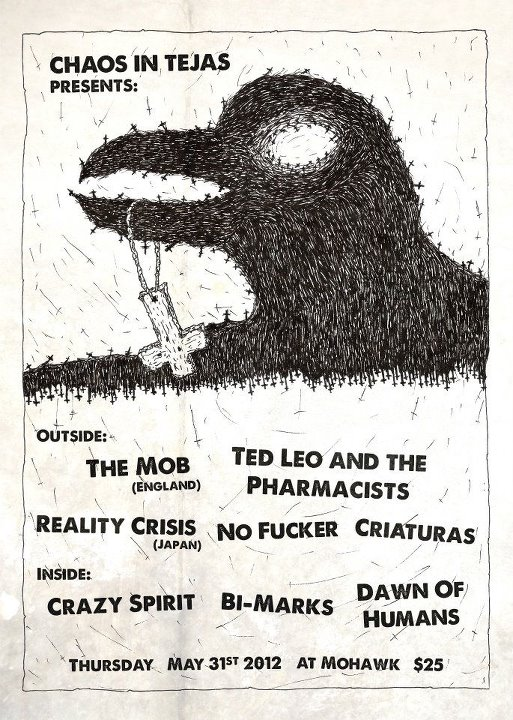 The Mob-Ted Leo-Reality Crisis-No Fucker-Criaturas-Crazy Spirit-Bi Marks-Dawn Of Humans @ Mohawk Austin TX 5-31-12