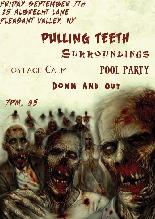 Pulling Teeth-Surroundings-Hostage Calm-Pool Party-Down & Out @ Pleasant Valley NY 6-7-07
