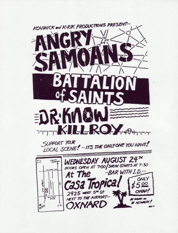 Angry Samoans-Battalion Of Saints-Dr. Know-Killroy @ Casa Tropical Oxnard CA 8-24-83