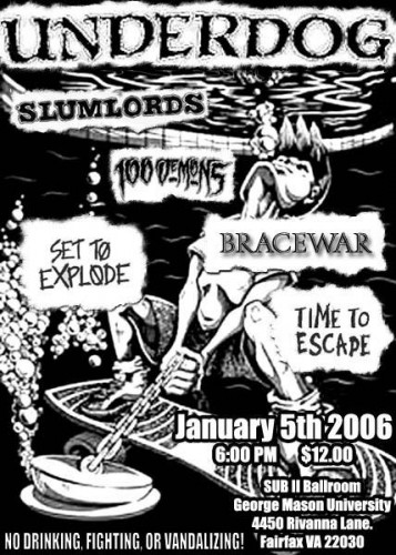 Underdog-Slumlords-100 Demons-Set To Explode-Bracewar-Time To Escape @ Sub II Ballroom Fairfax VA 1-5-06