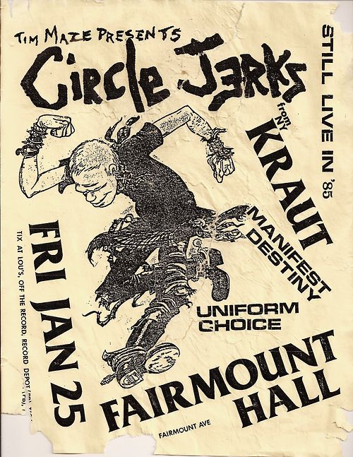 Circle Jerks-Kraut-Manifest Destiny-Uniform Choice @ Fairmount Hall San Diego CA 1-25-85