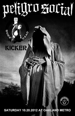 Peligro Social-Born Dead-Kicker @ Oakland Metro Oakland CA 10-20-12