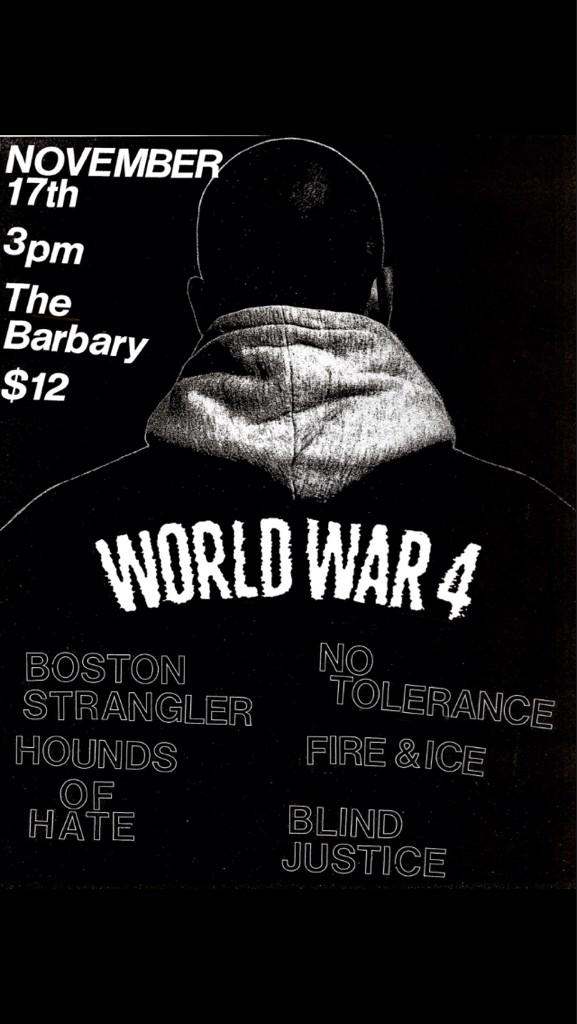 World War 4-Boston Strangler-Hounds Of Hate-No Tolerance-Fire & Ice-Blind Justice @ The Barbary Philadelphia PA 11-17-12