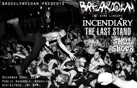 Breakdown-Incendiary-The Last Stand-Get Involved-Shell Shock @ Public Assembly Brooklyn NY 12-22-12