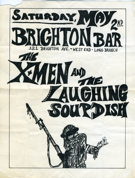 The X Men-Laughing Soup Dish @ Brighton Bar Long Branch NJ 5-2-87