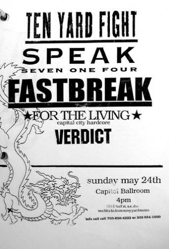 Ten Yard Fight-Speak 714-Fastbreak-For The Living-Verdict @ The Capital Ballroom Washington DC 5-24-98