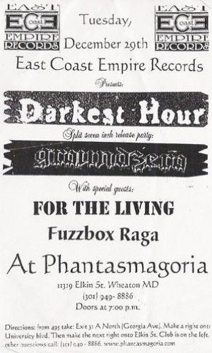 Darkest Hour-For The Living-Fuzzbox Raga @ Phantasmagoria Wheaton MD 12-29-98