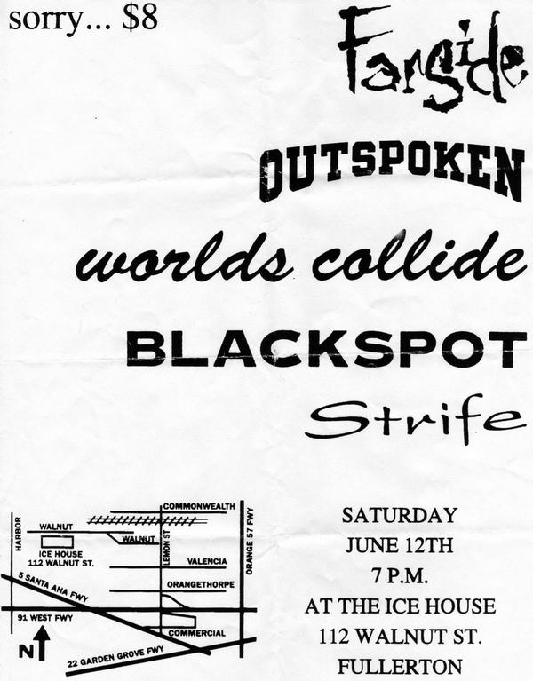 Farside-Outspoken-Worlds Collide-Blackspot-Strife @ The Ice House Fullerton CA 6-12-93