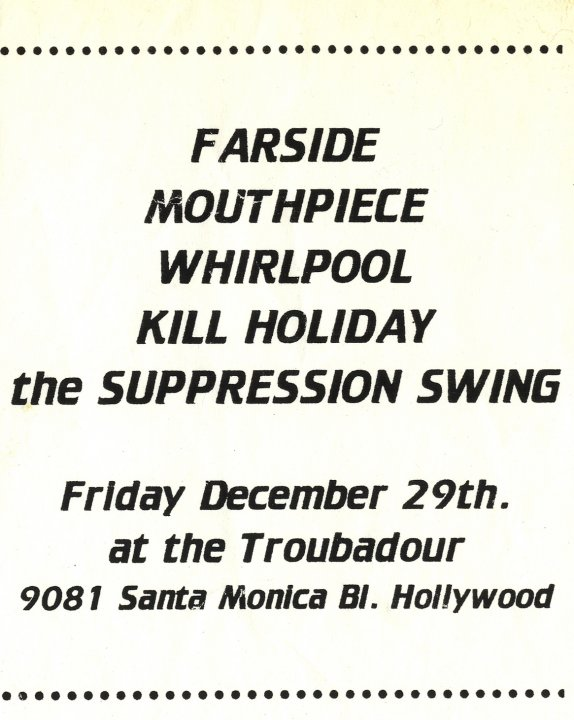 Farside-Mouthpiece-Whirlpool-Kill Holiday-Suppression Swing @ Troubadour Hollywood CA 12-29-95
