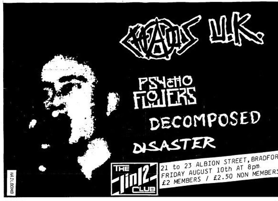 Chaos UK-Psycho Flowers-Decomposed-Disaster @ 1 In 12 Club Bradford England 8-10-90