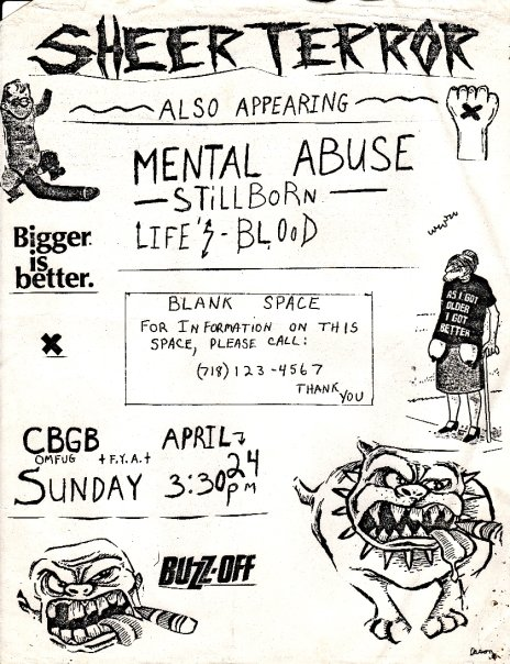 Sheer Terror-Mental Abuse-Stillborn-Life's Blood @ CBGB New York City NY 4-24-88