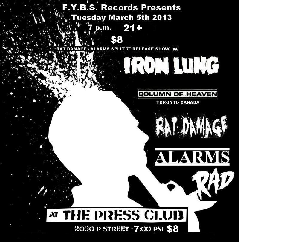 Iron Lung-Column Of Heaven-Rat Damage-Alarms-Rad @ The Press Club San Francisco CA 3-5-13