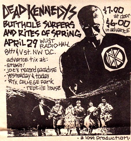 Dead Kennedys-Butthole Surfers-Rites Of Spring @ WUST Washington DC 4-29-85