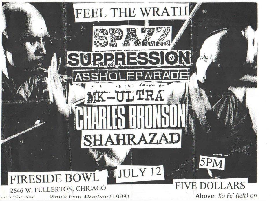 Spazz-Suppression-Asshole Parade-MK Ultra-Charles Bronson-Shahrazad @ Fireside Bowl Chicago IL 7-12-97