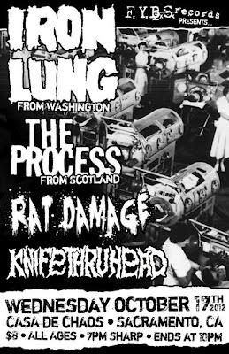 Iron Lung-The Process-Rat Damage-Knife Thru Head @ Casa De Chaos Sacramento CA 10-17-12