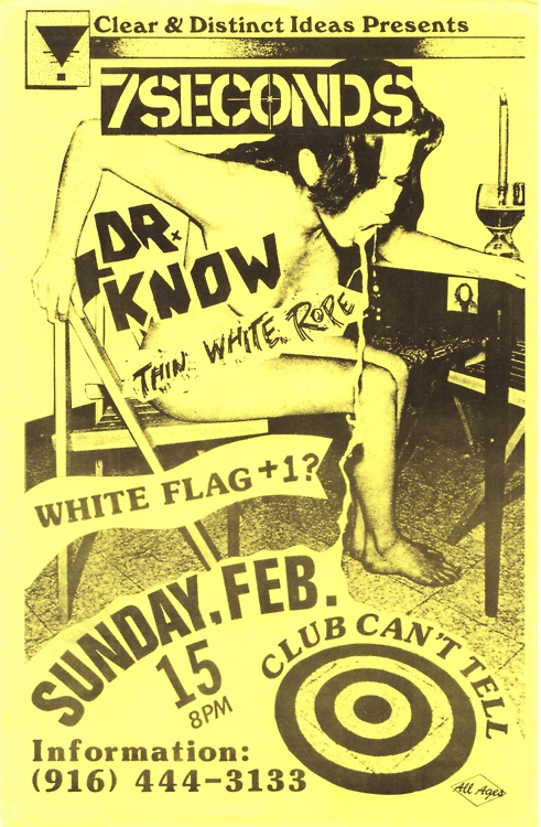 7 Seconds-Dr. Know-Thin White Ropes-White Flag @ Club Can't Tell Sacramento CA 2-15-87