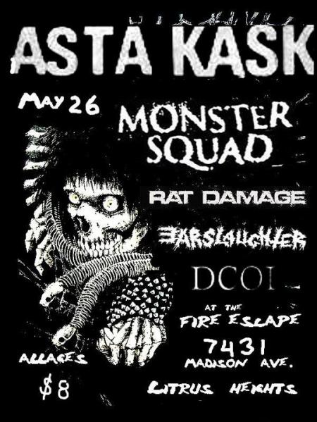 Asta Kask-Monster Squad-Rat Damage-Earslaughter-DCOI @ The Fire Escape Citrus Heights CA 5-26-11