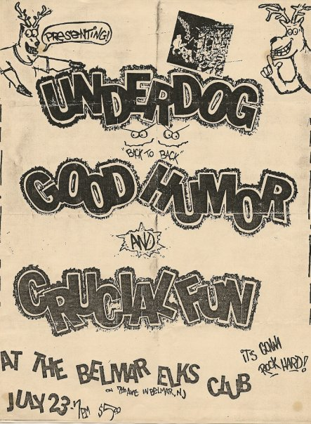 Underdog-Good Humor Stout-Crucial Fun @ Belmar NJ 7-23-88