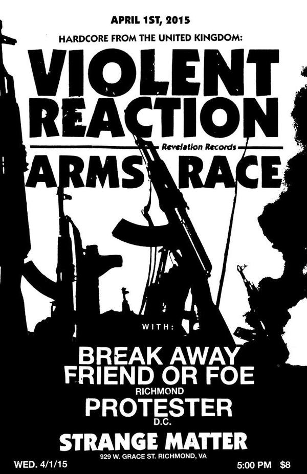 Violent Reaction-Arms Race-Break Away-Friend Or Foe-Protester-Strange Matter @ Richmond VA 4-1-15