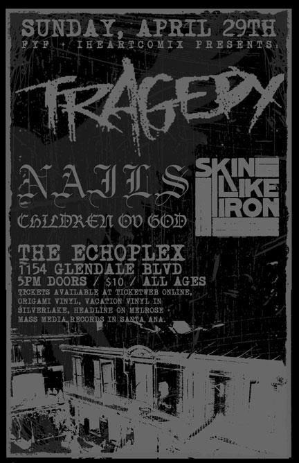 Tragedy | Nails | Children Of God | Skin Like Iron @ Santa Ana CA 4-29-12