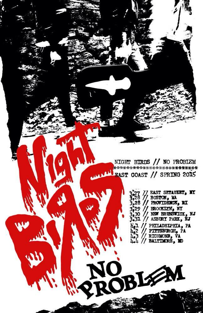 Night Birds East Coast Tour 2015