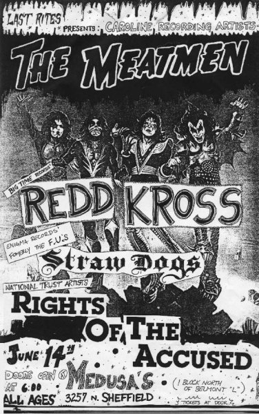 Meatmen-Redd Kross-Straw Dogs-Rights Of The Accused @ Chicago IL 6-14-UNKNOWN YEAR
