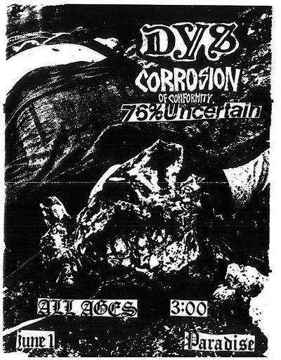 DYS-Corrosion Of Conformity-76% Uncertain @ Boston MA 6-1-85