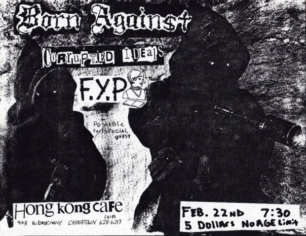 Born Against-Corrupted Ideals-FYP @ Los Angeles CA 2-22-92