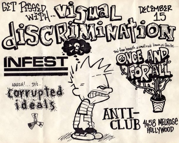 Visual Discrimination-Infest-Corrupted Ideals-Once & For All @ Hollywood CA 12-15-UNKNOWN YEAR