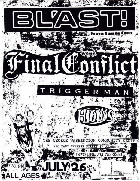 Bl'ast!-Final Conflict-Triggerman-Hiddys @ Anaheim CA 7-26-UNKNOWN YEAR