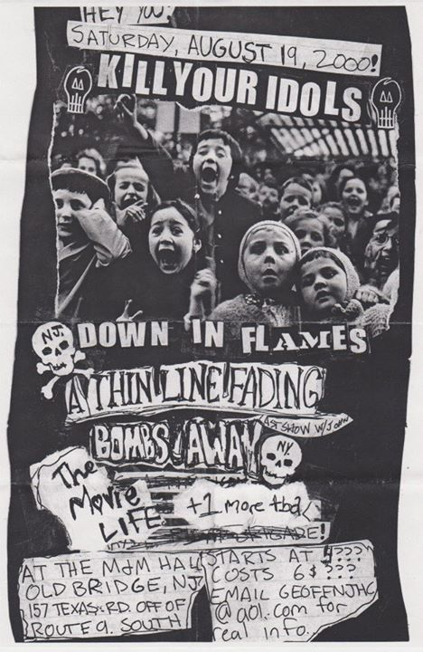 Kill Your Idols-Down In Flames-A Thin Line Fading-Bombs Away-The Movie Life @ Old Bridge NJ 8-19-00