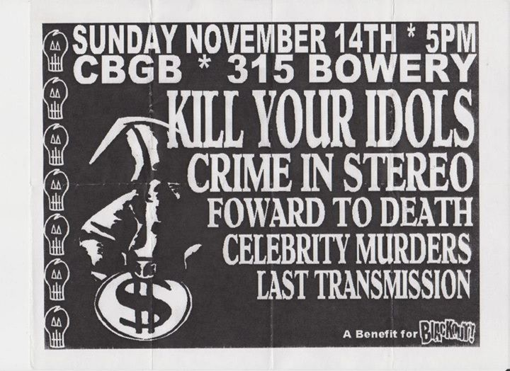 Kill Your Idols-Crime In Stereo-Forward To Death-Celebrity Murders-Last Transmission @ New York City NY 11-14-04