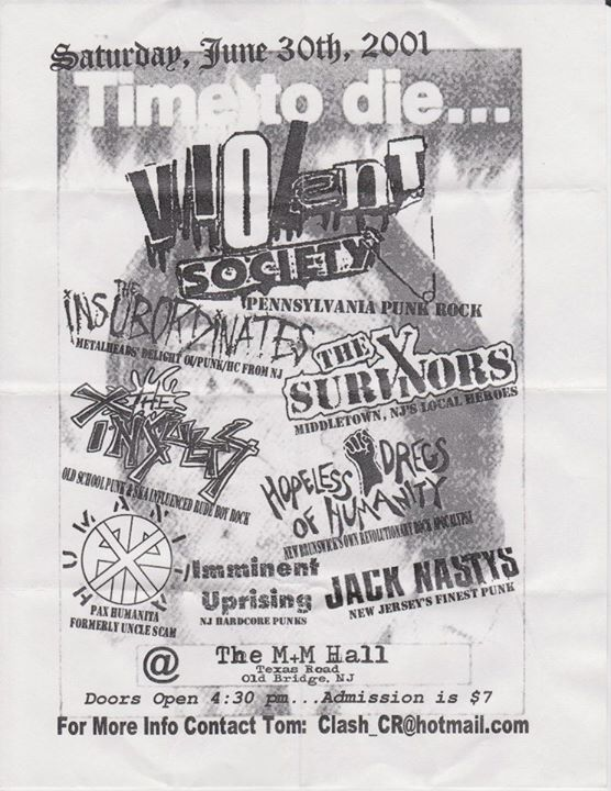 Violent Society-The Insubordinates-The Survivors-Hopeless Dregs Of Humanity-Jack Nasty @ Old Bridge NJ 6-30-01