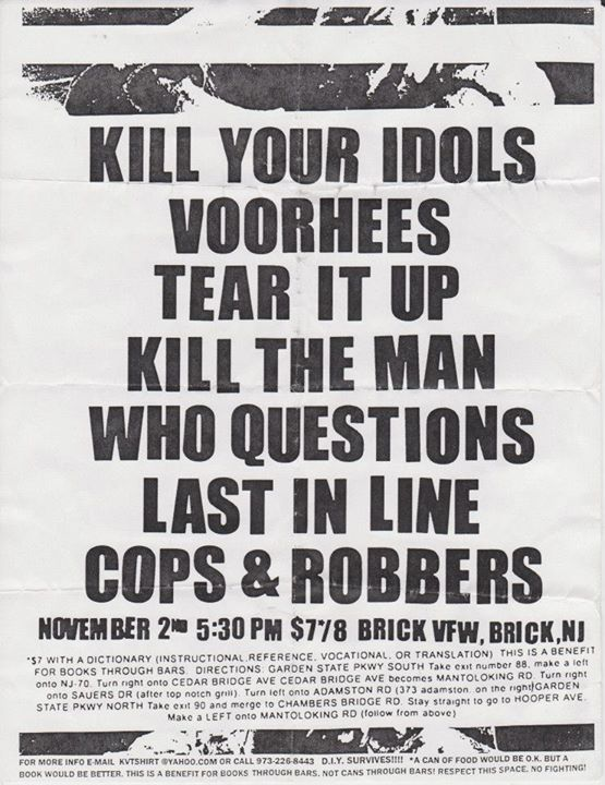 Kill Your Idols-Voorhees-Tear It Up-Kill The Man Who Questions-Last In Line-Cops & Robbers @ Brick NJ 11-2-01
