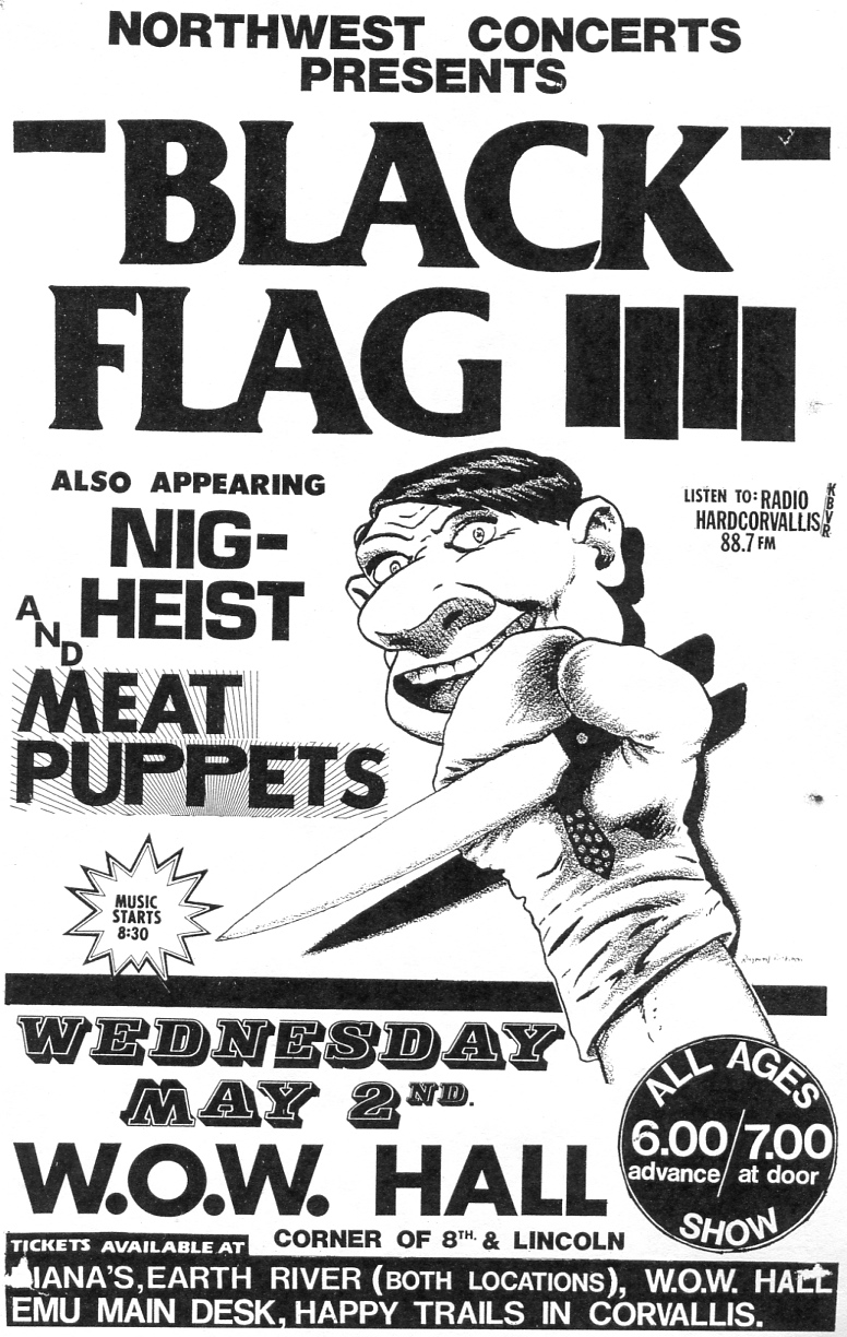 Black Flag-Nig Heist-Meat Puppets @ Eugene OR 5-2-83