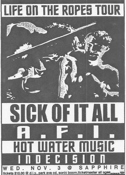 Sick Of It All-AFI-Hot Water Music-Indecision @ San Francisco CA 11-3-99