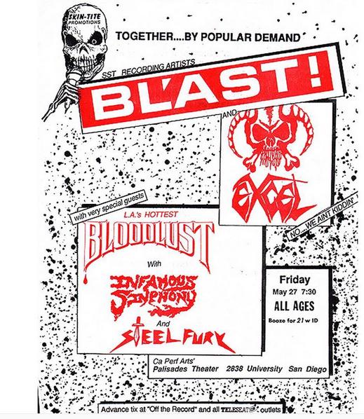 Bl'ast!-Excel-Bloodlust-Infamous Sinphony-Steel Fury @ San Diego CA 5-27-88