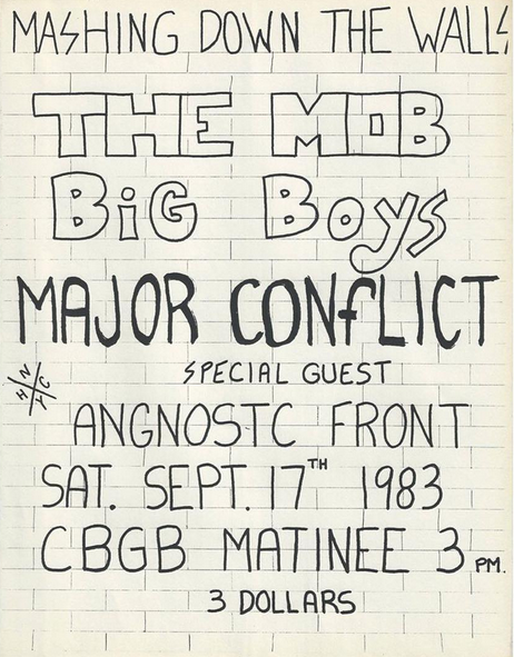 The Mob-Big Boys-Major Conflict-Agnostic Front @ New York City NY 9-17-83