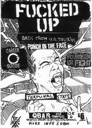 Fucked Up-Career Suicide-Fourteen Or Fight-Terminal State @ Toronto Canada