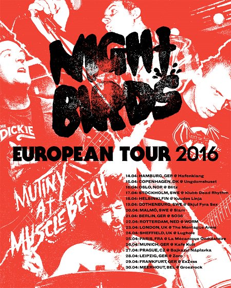 Night Birds European Tour 2016