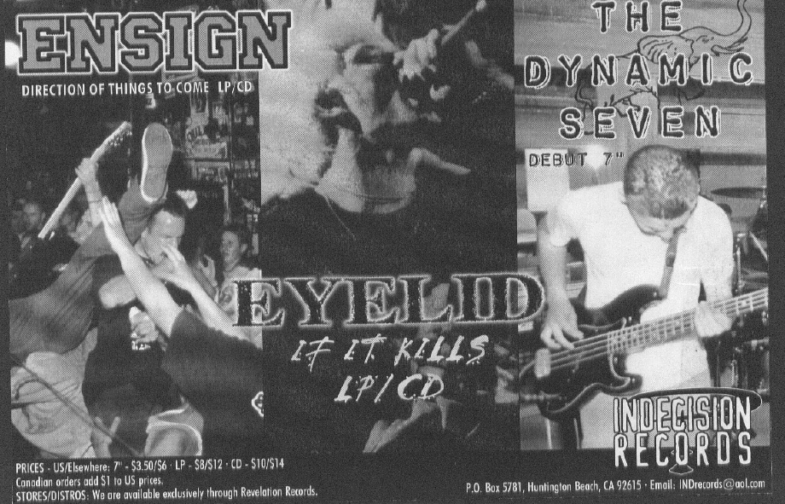 Indecision Records (Ensign/Eyelid/The Dynamic Seven)