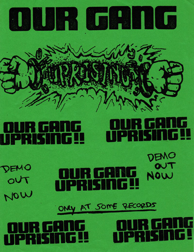 "Our Gang ""Uprising"" Demo"