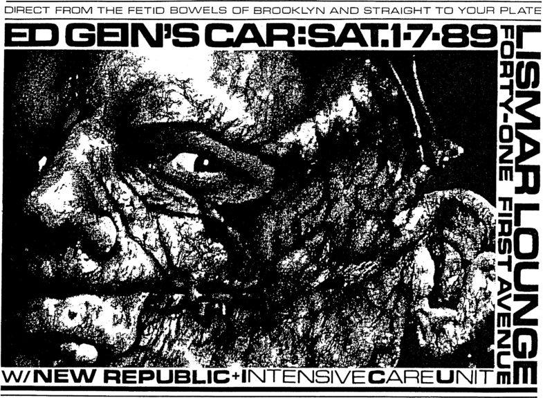 Ed Gein's Car-New Republic-Intensive Care Unit @ New York City NY 1-7-89