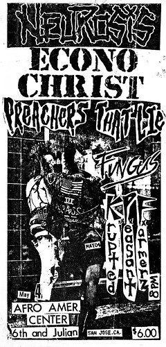 Neurosis-Econochrist-Preachers That Lie-Fungas @ San Jose CA 5-4-UNKNOWN YEAR