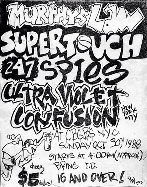Murphy's Law-Supertouch-24 7 Spyz-Ultra Violet-Confusion @ New York City NY 10-30-88