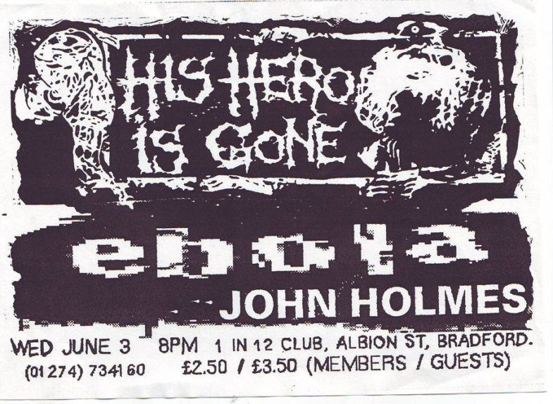 His Hero Is Gone-Ebola-John Holmes @ Bradford England 6-3-98