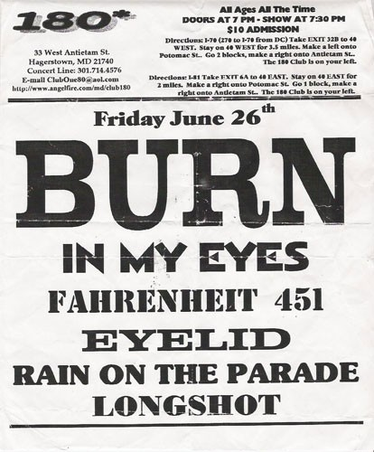 Burn-In My Eyes-Fahrenheit 451-Eyelid-Rain On The Parade-Longshot @ Hagerstown MD 6-26-98