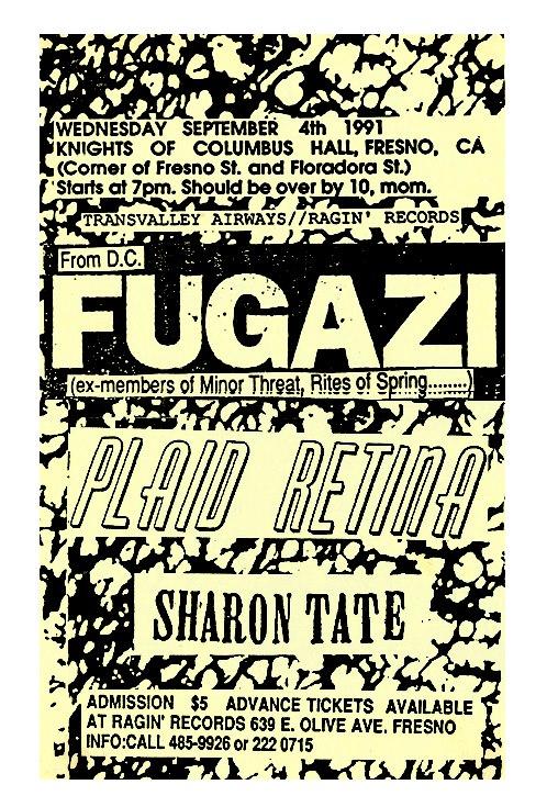 Fugazi-Plaid Retina-Sharon Tate @ Fresno CA 9-4-91